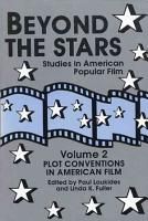 Beyond the Stars  Plot conventions in American popular film PDF