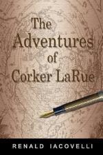 The Adventures of Corker Larue