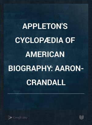 Appleton s Cyclop  dia of American Biography