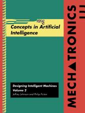 Mechatronics Volume 2: Concepts in Artifical Intelligence