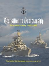 Transition to Guardianship: The Indian Navy 1991–2000