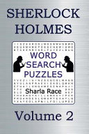 Sherlock Holmes Word Search Puzzles Volume 2