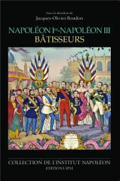 Napoléon Ier - Napoléon III bâtisseurs: Institut Napoléon N° 12