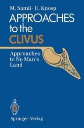 Approaches to the Clivus: Approaches to No Man's Land