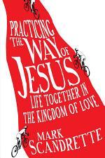Practicing the Way of Jesus