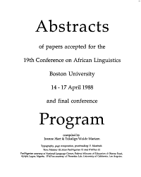 Abstracts of Papers Accepted for the 19th Conference on African Linguistics  Boston University  14 17 April  and Final Conference Program PDF