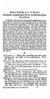 Kritisch-etymologisches medizinisches Lexikon, oder Erklärung des Ursprungs der besonders aus dem Griechischen in die Medicin ... aufgenommenen Kunstausdrücke ...: Fernere Nachträge 1, Band 3