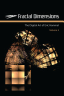 Fractal Dimensions: The Digital Art of Eric Hammel, Volume 3, Volume 3