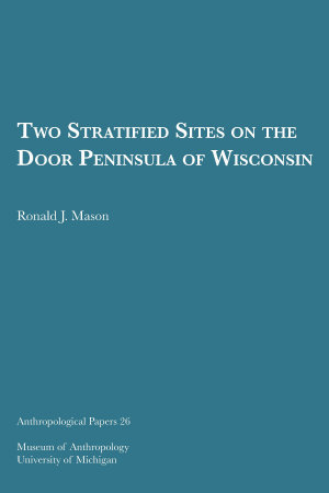 Two Stratified Sites on the Door Peninsula of Wisconsin
