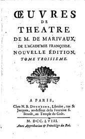 Œuvres de theatre de m. de Marivaux: de l'Academie françoise, Volume2