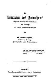 Die Principien des Judenthums, verglichen mit denen des Christenthums: zur Abwehr der neuesten judenfeindlichen Angriffe