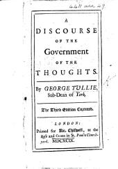 A Discourse of the Government of the Thoughts