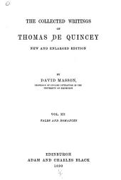 The Collected Writings of Thomas De Quincey: Tales and romances
