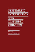 Systematic Intervention With Disturbed Children