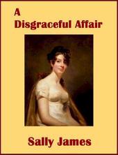 A Disgraceful Affair