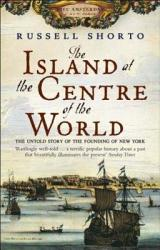 The Island At The Centre Of The World Book PDF