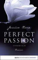 Perfect Passion   St  rmisch PDF