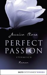 Perfect Passion   St  rmisch PDF