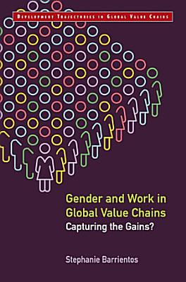 Gender and Work in Global Value Chains
