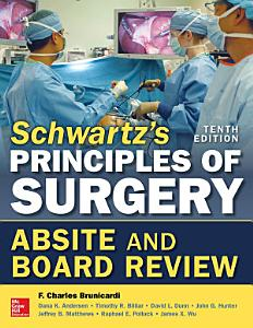 Schwartz s Principles of Surgery ABSITE and Board Review  10 e PDF