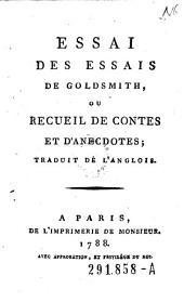 Essai des essais de --- ou Recueil de contes et d'anecdotes, trad. de l'anglois