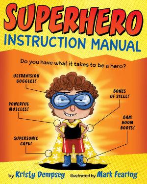 Superhero Instruction Manual PDF