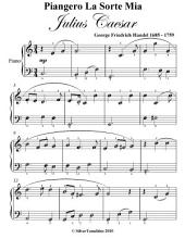 Piangero La Sorte Mia Julius Caesar Easy Piano Sheet Music