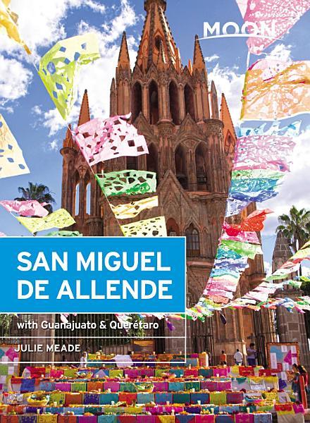 Download Moon San Miguel de Allende Book