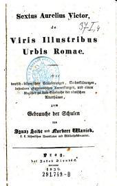 De Viris Illustribus Urbis Romae. Mit deutsch-böhmischen Erläuterungen, Sacherklärungen ... zum Gebrauche der Schulen von Ignaz Seibst und Norbert Wanick