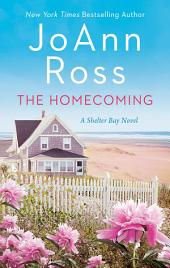 The Homecoming: A Shelter Bay Novel
