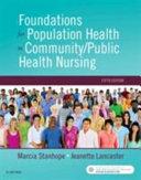 Foundations of Population Health for Community Public Health Nursing PDF