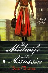 The Midwife And The Assassin PDF
