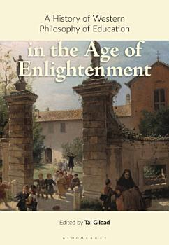 A History of Western Philosophy of Education in the Age of Enlightenment PDF