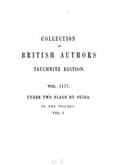 Under Two Flags: In 2 Volumes, Volume 1