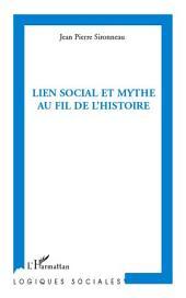 Lien social et mythe au fil de l'histoire