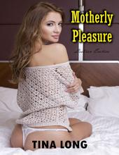 Motherly Pleasure (Lesbian Erotica)