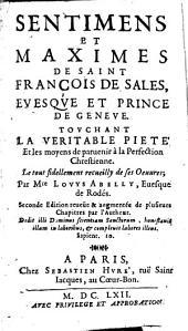 Sentimens et maximes de Saint François de sales ... touchant la véritable piété