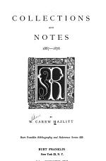 Bibliography of Early English Literature: Collections and notes, 1867-1876