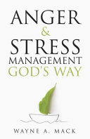 Anger and Stress Management God s Way