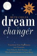 Dream Changer Large Print