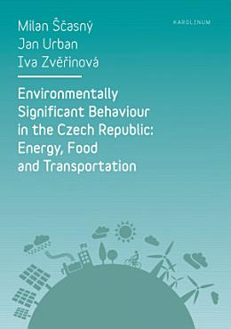 Environmentally Significant Behaviour in the Czech Republic  Energy  Food and Transportation PDF