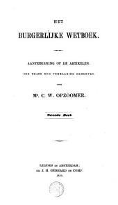 Het Burgerlijk Wetboek: aanteekeningen op de artikelen, die thans nog verklaring behoeven, Volume 2