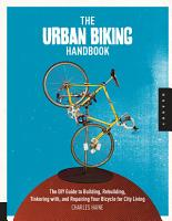 The Urban Biking Handbook PDF