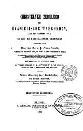 Christelyke zedeleer der evangelische waarheden, aen het christen volk in zon- en feestdaegsche sermoonen: Volume 16