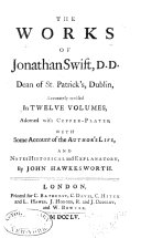 The Works of Jonathan Swift, D.D., Dean of St. Patrick's, Dublin: Volume 1 by Jonathan Swift, John Hawkesworth