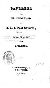 Tafereel van de heldendaad van J.C.J. van Speyk, ridder, enz., (op den 5 februarij 1831)