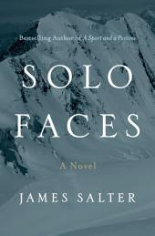 Solo Faces: A Novel