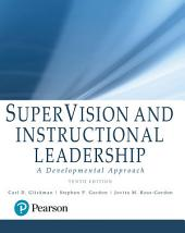 SuperVision and Instructional Leadership: A Developmental Approach, Edition 10
