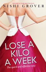 Lose A Kilo A Week Book PDF