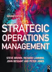 Strategic Operations Management: Edition 2